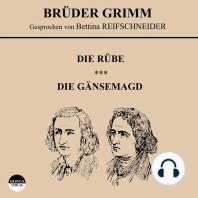 Die Rübe / Die Gänsemagd