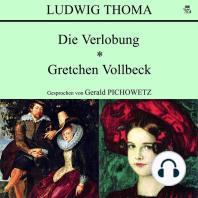 Die Verlobung / Gretchen Vollbeck