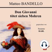 Don Giovanni tötet sieben Mohren