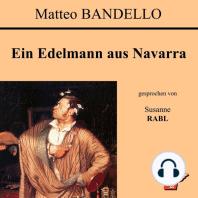 Ein Edelmann aus Navarra