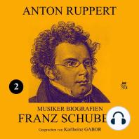 Franz Schubert (Musiker-Biografien 2)