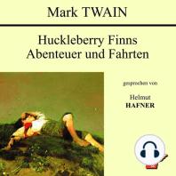 Huckleberry Finns Abenteuer und Fahrten