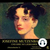 Josefine Mutzenbacher und ihre 365 Liebhaber (Mutzenbacher 3)