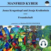 Josua Kragenkopf und Jesaja Krallenbein / Freundschaft
