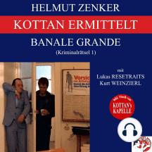 Kottan ermittelt: Banale Grande (Kriminalrätsel 1)