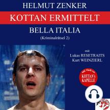 Kottan ermittelt: Bella Italia (Kriminalrätsel 2)