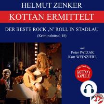 Kottan ermittelt: Der beste Rock 'N' Roll in Stadlau (Kriminalrätsel 18)