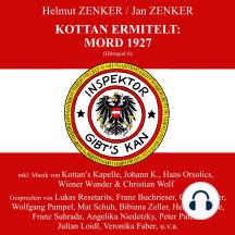 Kottan ermittelt: Mord 1927 (Hörspiel 6)
