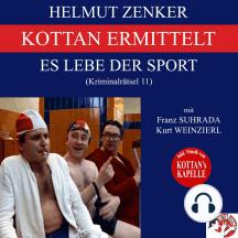 Kottan ermittelt: Es lebe der Sport (Kriminalrätsel 11)