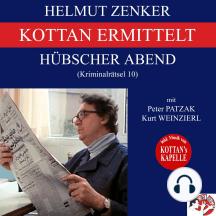 Kottan ermittelt: Hübscher Abend (Kriminalrätsel 10)