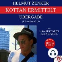 Kottan ermittelt: Übergabe (Kriminalrätsel 13)