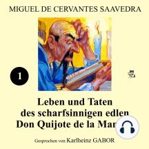 Leben und Taten des scharfsinnigen edlen Don Quijote de la Mancha (Buch 1)
