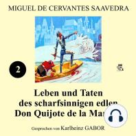 Leben und Taten des scharfsinnigen edlen Don Quijote de la Mancha (Buch 2)