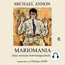 Mariomania (Eine erotische Schwulengeschichte)