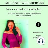 Nicole und andere Katastrophen 2