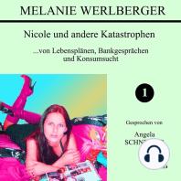 Nicole und andere Katastrophen 1