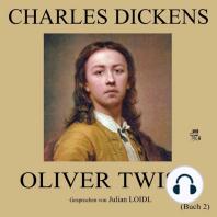 Oliver Twist (Buch 2)