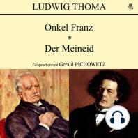 Onkel Franz / Der Meineid