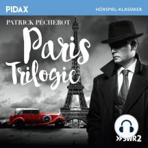 Paris Trilogie