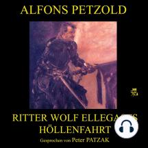 Ritter Wolf Ellegasts Höllenfahrt