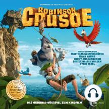 Robinson Crusoe (Das Original-Hörspiel zum Kinofilm)