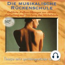 Rückenschule - Die Musikalische Rückenschule