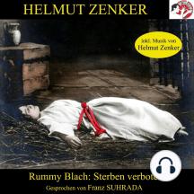 Rummy Blach: Sterben verboten