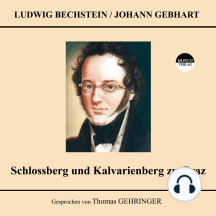 Schlossberg und Kalvarienberg zu Graz
