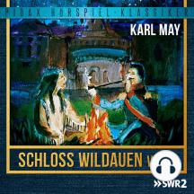 Schloss Wildauen, Vol. 2