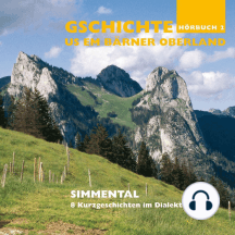 Simmental - 8 Kurzgeschichten im Dialekt