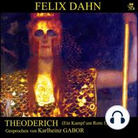 Theoderich (Ein Kampf um Rom 1)