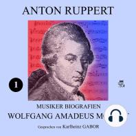 Wolfgang Amadeus Mozart (Musiker-Biografien 1)