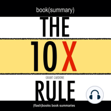 Book Summary of The 10X Rule by Grant Cardone