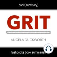 Book Summary of Grit by Angela Duckworth