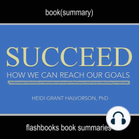 Succeed by Heidi Grant Halvorson, Ph. D - Book Summary