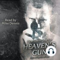 Heaven's Gun