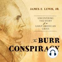 The Burr Conspiracy