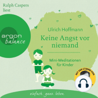 Keine Angst vor niemand - Mini-Meditationen für Kinder (Autorisierte Lesefassung)