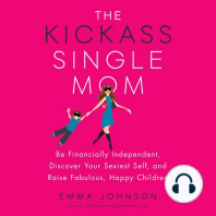 The Kickass Single Mom