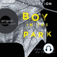 Boy in the Park (Ungekürzte Lesung)