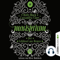 Der Schlüssel aus Bronze - Magisterium-Serie 3 (Ungekürzt)
