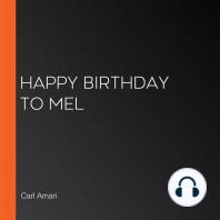 Happy Birthday to Mel