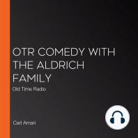 OTR Comedy with the Aldrich Family