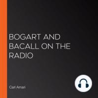 Bogart and Bacall on the Radio