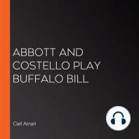 Abbott and Costello play Buffalo Bill