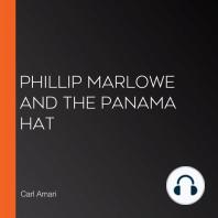 Phillip Marlowe and the Panama Hat