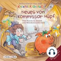 Neues von Kommissar Hüpf - Von Rüsseln, Hasen und Möhrenschweinen
