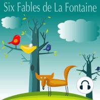 Six Fables de La Fontaine