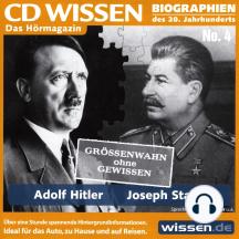 CD WISSEN - Adolf Hitler und Joseph Stalin: Grössenwahn ohne Gewissen