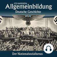 Deutsche Geschichte - Der Nationalsozialismus